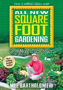 All New Square Foot Gardening: Grow More in Less Space! free download