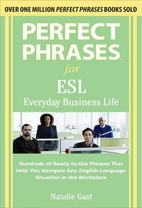 Perfect Phrases ESL Everyday Business 2010 free download