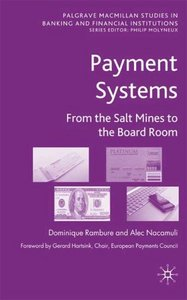 Payment Systems: From the Salt Mines to the Board Room download dree