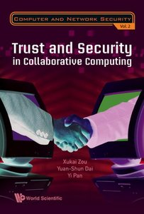 Trust and Security in Collaborative Computing (Computer and Network Security) free download