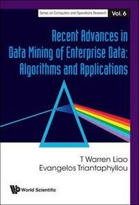 Recent Advances In Data Mining Of Enterprise data: Algorithms and Applications free download