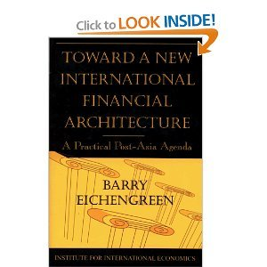 Toward a New International Financial Architecture free download