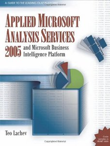 Applied Microsoft Analysis Services 2005: And Microsoft Business Intelligence Platform free download