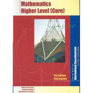Mathematics Higher Level (Core) (For use with the International Baccalaureate Diploma Programme) free download