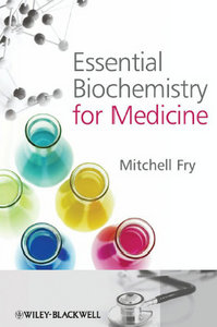 Essential Biochemistry for Medicine free download