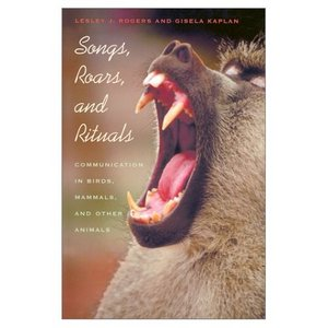 Songs, Roars, and Rituals: Communication in Birds, Mammals, and Other Animals free download