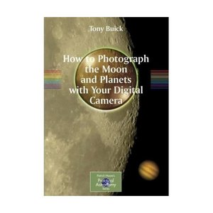 How to Photograph the Moon and Planets with Your Digital Camera free download