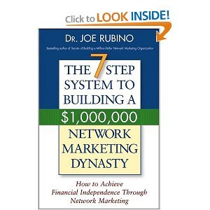 The 7-Step System to Building a $1,000,000 Network Marketing Dynasty free download