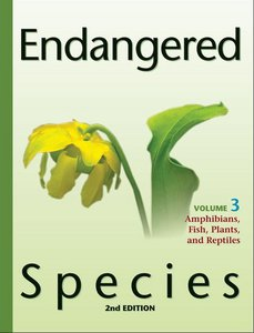 Endangered Species Volume 3 Amphibians, Fish, Plants, and Reptiles free download