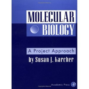 Molecular Biology: A Project Approach free download