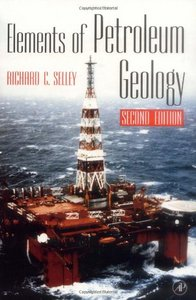 Selley, Elements of Petroleum Geology, Second Edition free download
