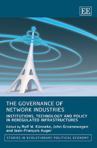 The Governance of Network Industries: Institutions, Technology and Policy in Reregulated Infrastructures free download
