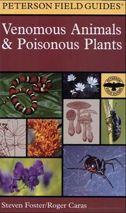 A Field Guide to Venomous Animals and Poisonous Plants: North America North of Mexico (Peterson Field Guide) free download