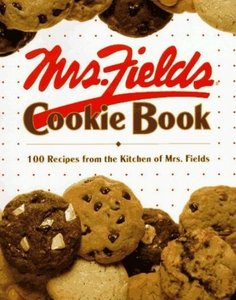 Mrs. Fields Cookie Book: 100 Recipes from the Kitchen of Mrs. Fields free download