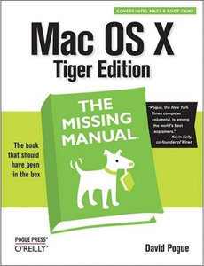 Mac OS X Tiger: Missing Manual free download