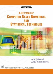 A Textbook of Computer Based Numerical and Statistical Techniques free download