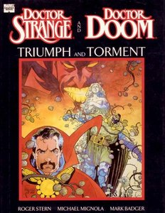Doctor Strange and Doctor Doom: Triumph and Torment - Marvel Graphic Novel #49 free download