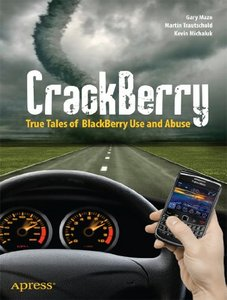 CrackBerry: True Tales of BlackBerry Use and Abuse free download
