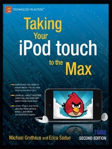Taking Your iPod touch to the Max free download