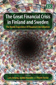 The Great Financial Crisis in Finland and Sweden: The Nordic Experience of Financial Liberalization free download