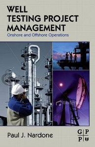 Well Testing Project Management: Onshore and Offshore Operations free download
