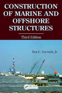 Construction of Marine and Offshore Structures, 3rd Edition free download