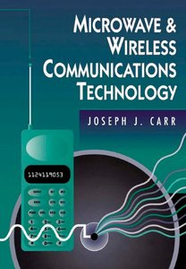 Microwave Wireless Communications Technology free download