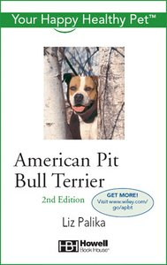 American Pit Bull Terrier: Your Happy Healthy Pet free download