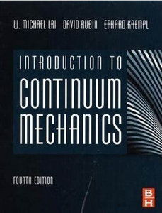 Introduction to Continuum Mechanics, Fourth Edition free download