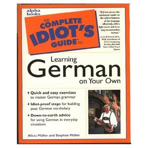 The Complete Idiot's Guide to Learning German on Your Own free download