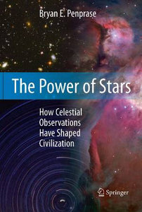 The Power of Stars: How Celestial Observations Have Shaped Civilization free download