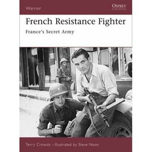 French Resistance Fighter: France's Secret Army free download