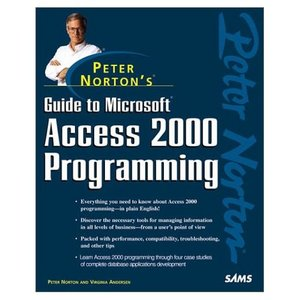 Peter Norton's Guide to Access 2000 Programming free download