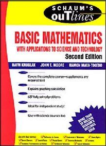 Schaum's Outline of Basic Mathematics with Applications to Science and Technology free download