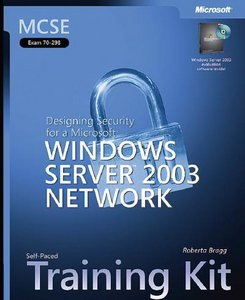 Designing Security for a MS Windows Server 2003 Network free download