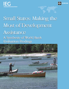 Gene Marvin Tidrick - Small States: Making the Most of Development Assistance: A Synthesis of World Bank Evaluation Findings free download