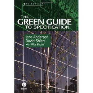 The Green Guide to Specification: An Environmental Profiling System for Building Materials and Components free download
