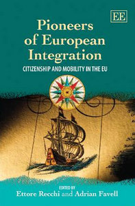 Pioneers of European Integration: Citizenship and Mobility in the EU free download