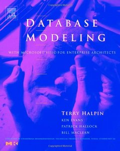 Database Modeling with Microsoft Visio for Enterprise Architects free download
