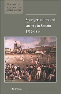 Sport, Economy and Society in Britain 1750-1914 free download