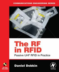 The RF in RFID: Passive UHF RFID in Practice free download