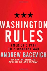 Washington Rules: America's Path to Permanent War free download