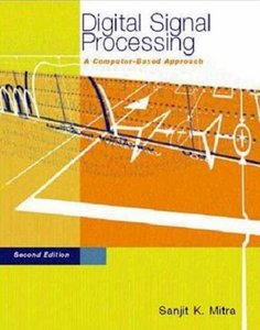 Digital Signal Processing: A Computer Based Approach free download
