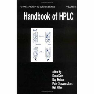 Handbook of HPLC (Chromatographic Science) free download