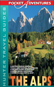 Hunter Travel Guides Pocket Adventures - The Alps free download