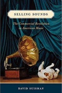 Selling Sounds: The Commercial Revolution in American Music free download