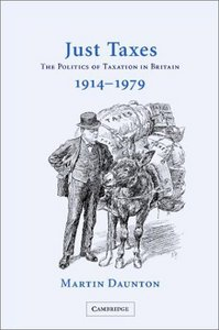 Just Taxes: The Politics of Taxation in Britain, 1914-1979 free download