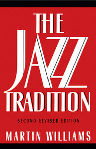 Martin Williams - The Jazz Tradition (2nd edition) free download