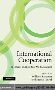 International Cooperation: The Extents and Limits of Multilateralism free download