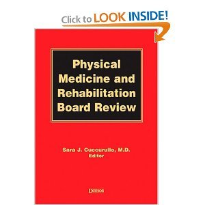 Physical Medicine and Rehabilitation Board Review free download